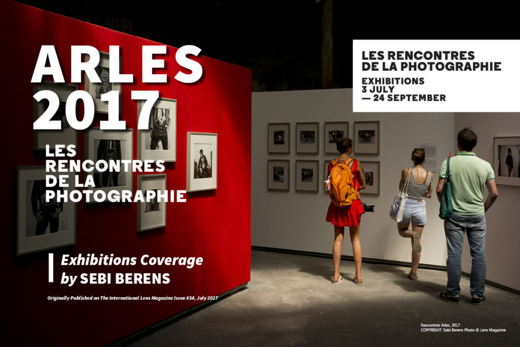 Arles 2017, Full Coverage of Exhibitions and Photo Fair on Art Market Magazine Issue 35